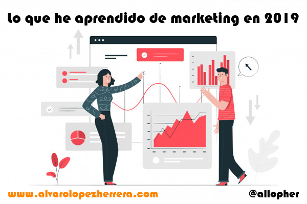 lo que he aprendido de marketing en 2019