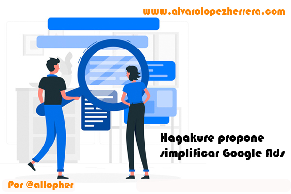 hagakure propone simplificar google ads