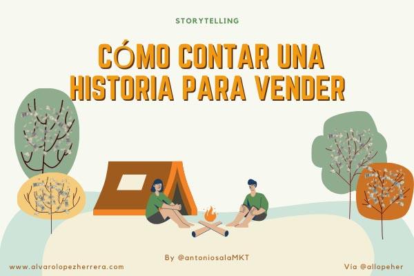 Storytelling: Cómo contar una historia para vender